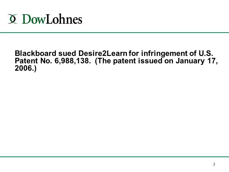 3 Blackboard sued Desire2Learn for infringement of U.S.