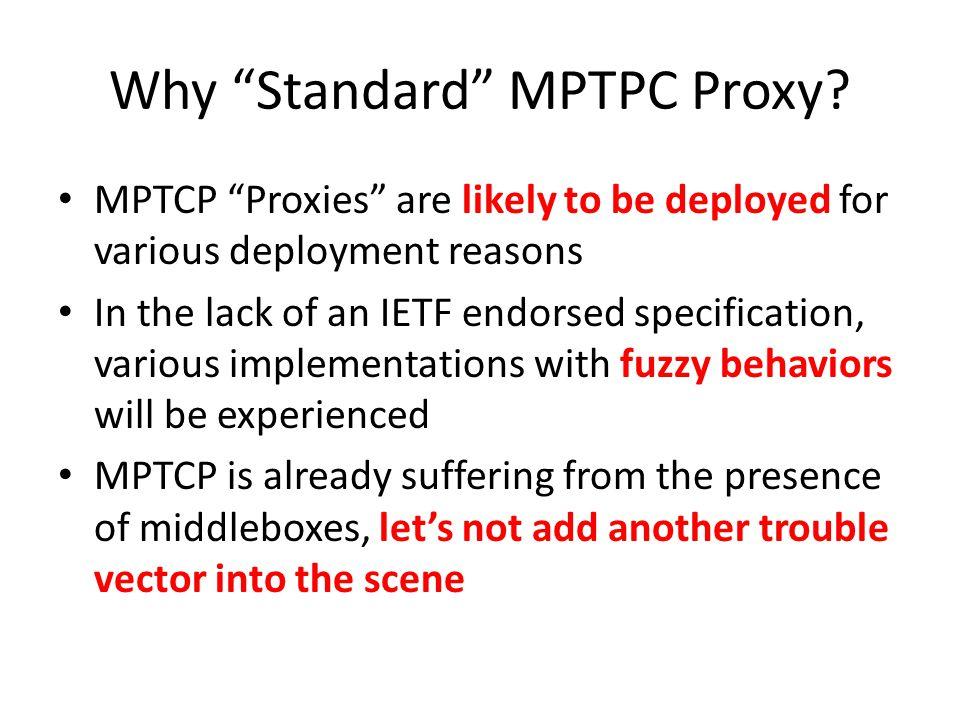 Why Standard MPTPC Proxy.