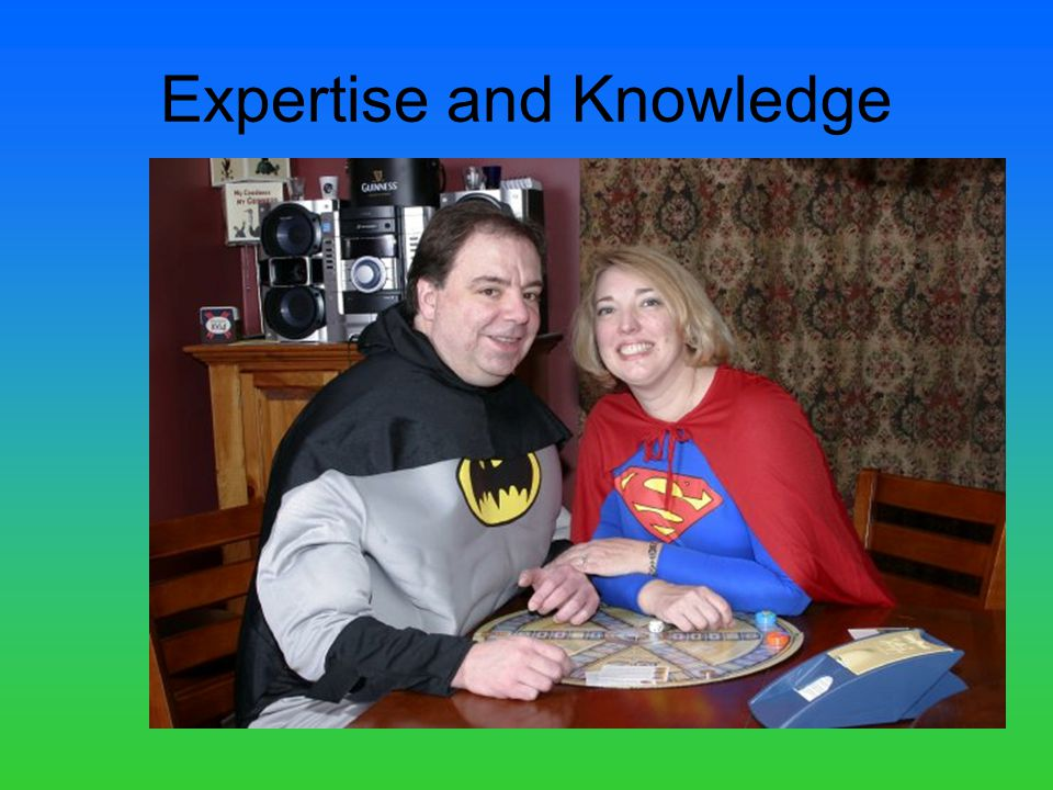 Expertise and Knowledge