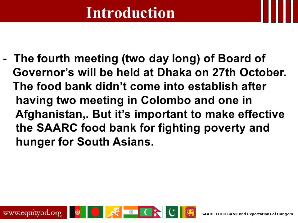 Introduction - The fourth meeting (two day long) of Board of Governor's will be held at Dhaka on 27th October.