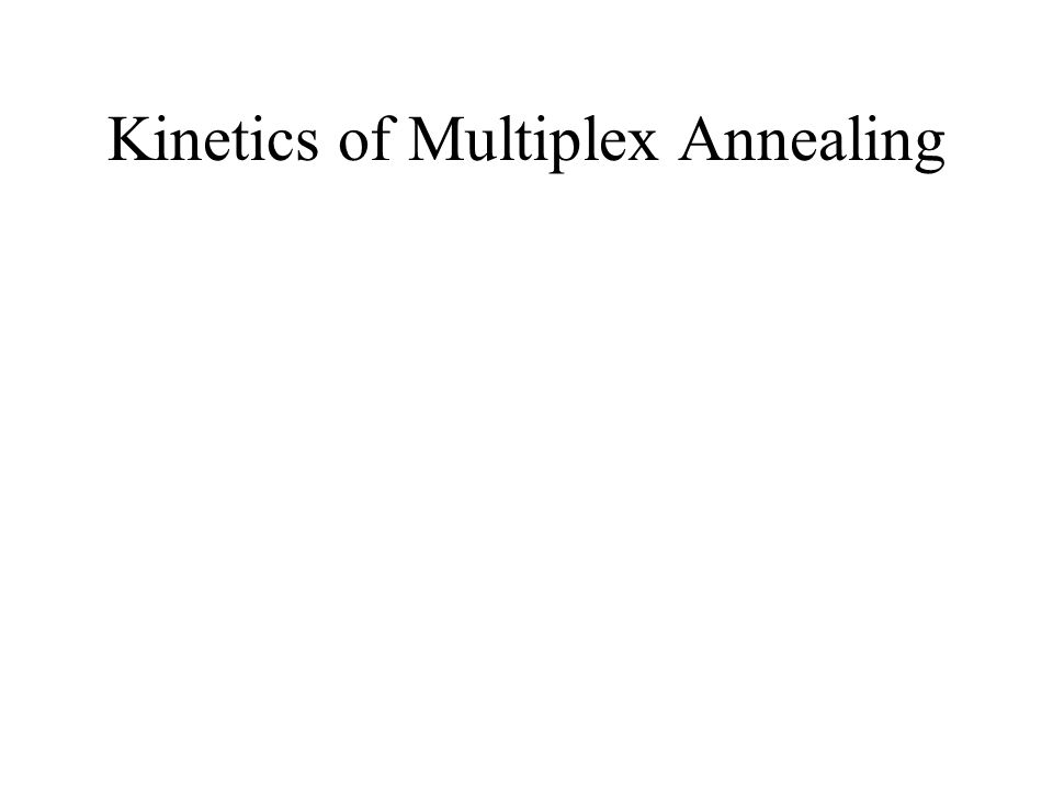 Kinetics of Multiplex Annealing