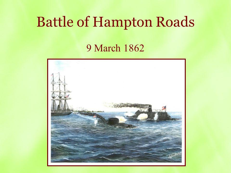 Battle of Hampton Roads 9 March 1862