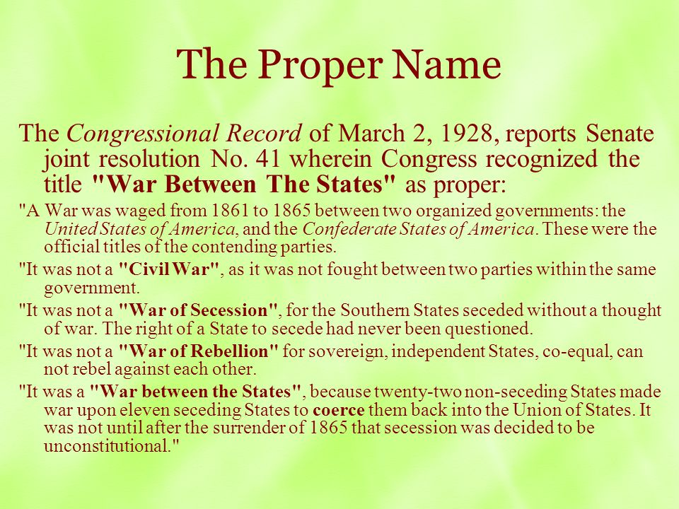 The Proper Name The Congressional Record of March 2, 1928, reports Senate joint resolution No.