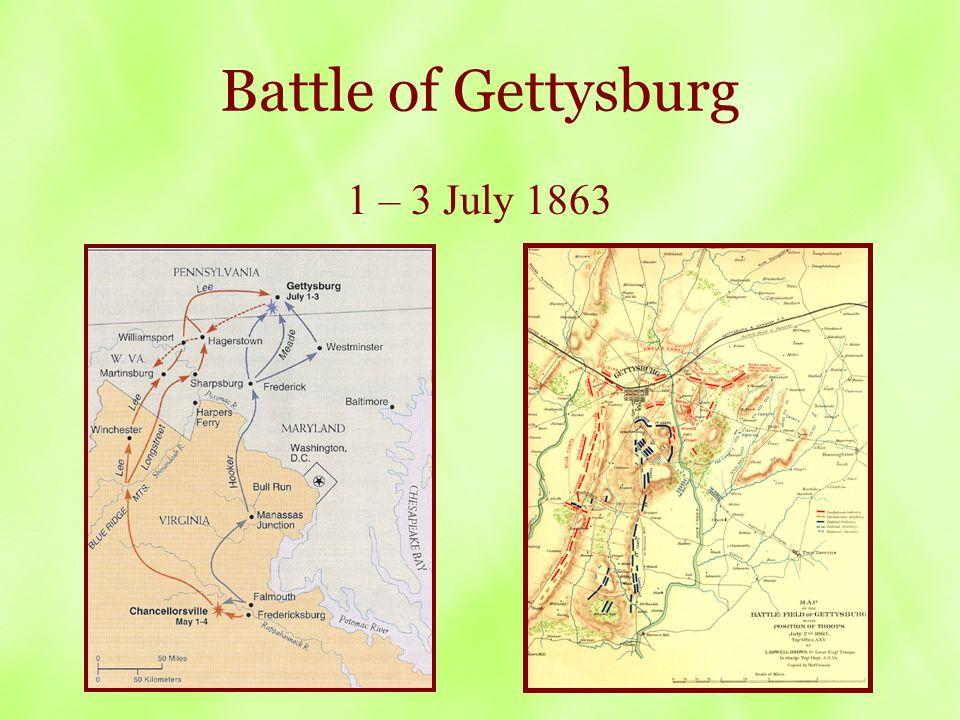 Battle of Gettysburg 1 – 3 July 1863