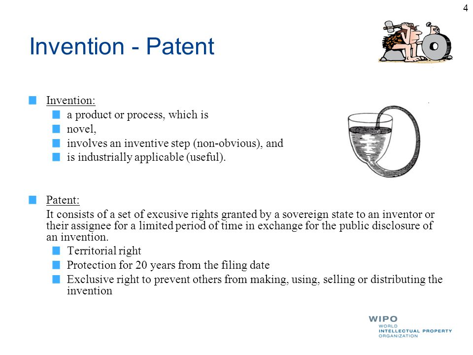 Invention - Patent Invention: a product or process, which is novel, involves an inventive step (non-obvious), and is industrially applicable (useful).