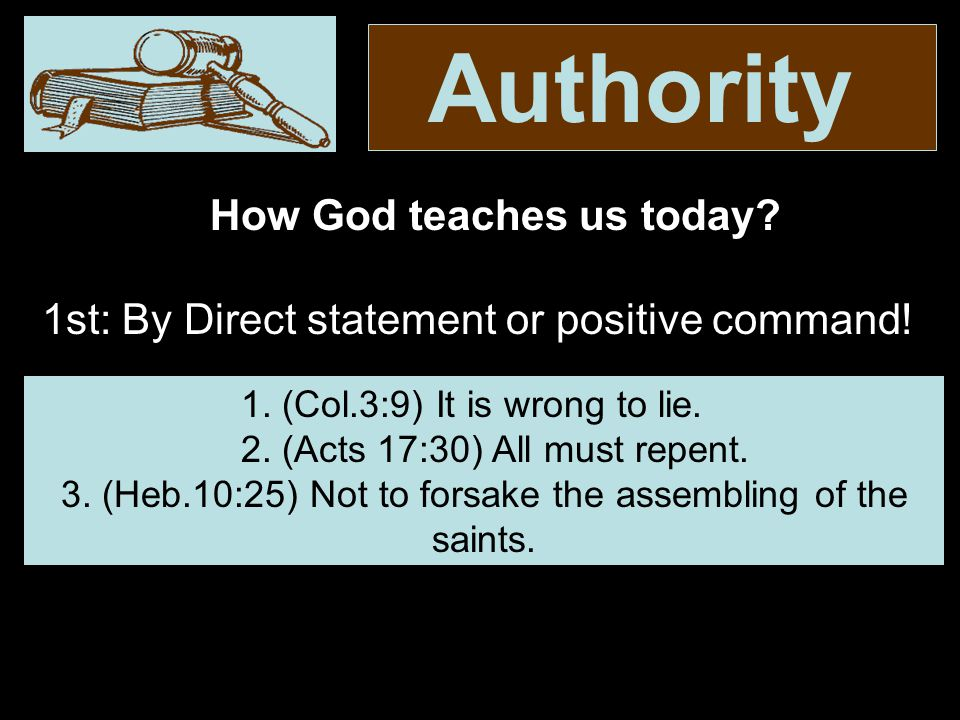 Authority By this we mean the practice of the church in the New Testament under the apostolic guidance which the apostles had received from the Lord as they were guided into all truth..