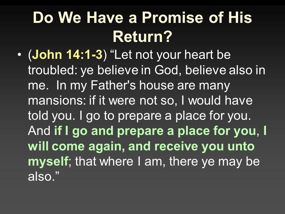 Do We Have a Promise of His Return.