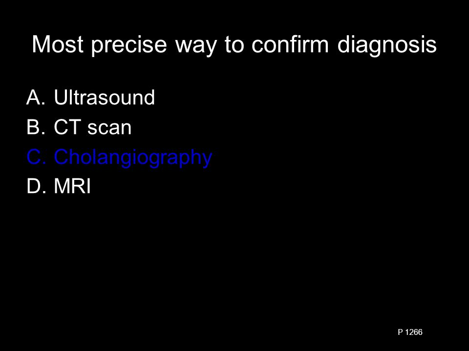 Accuracy of imaging studies (ultrasound and cholescintigraphy) Exceed 70% Exceed 80% Exceed 90% Almost 100% P 1279