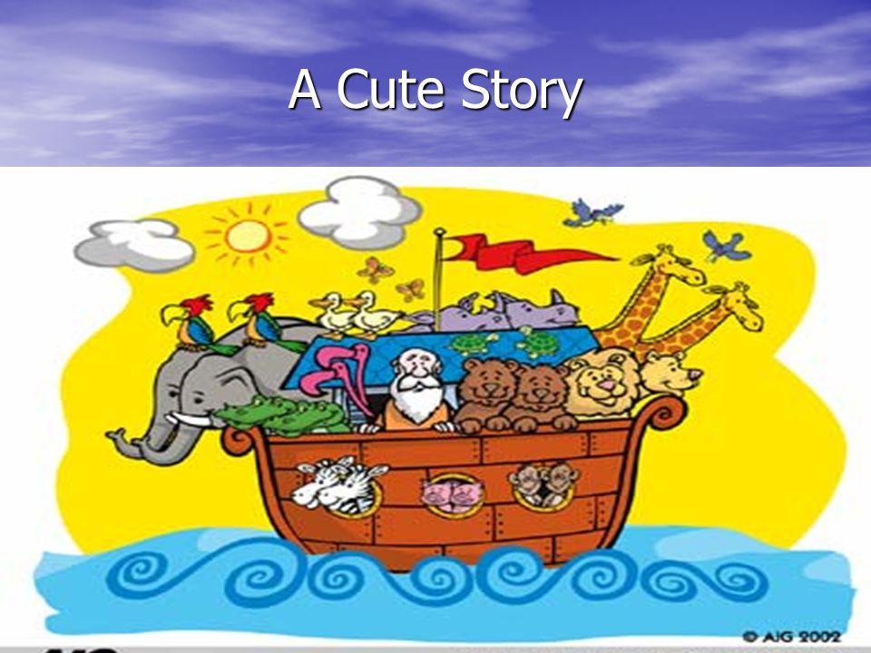 A Cute Story