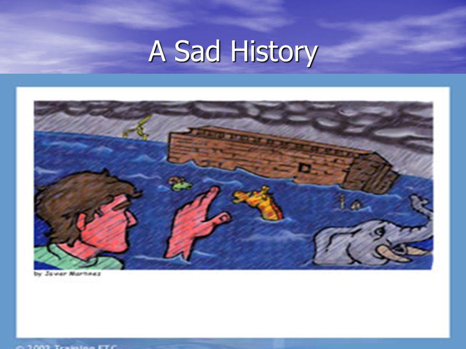 A Sad History