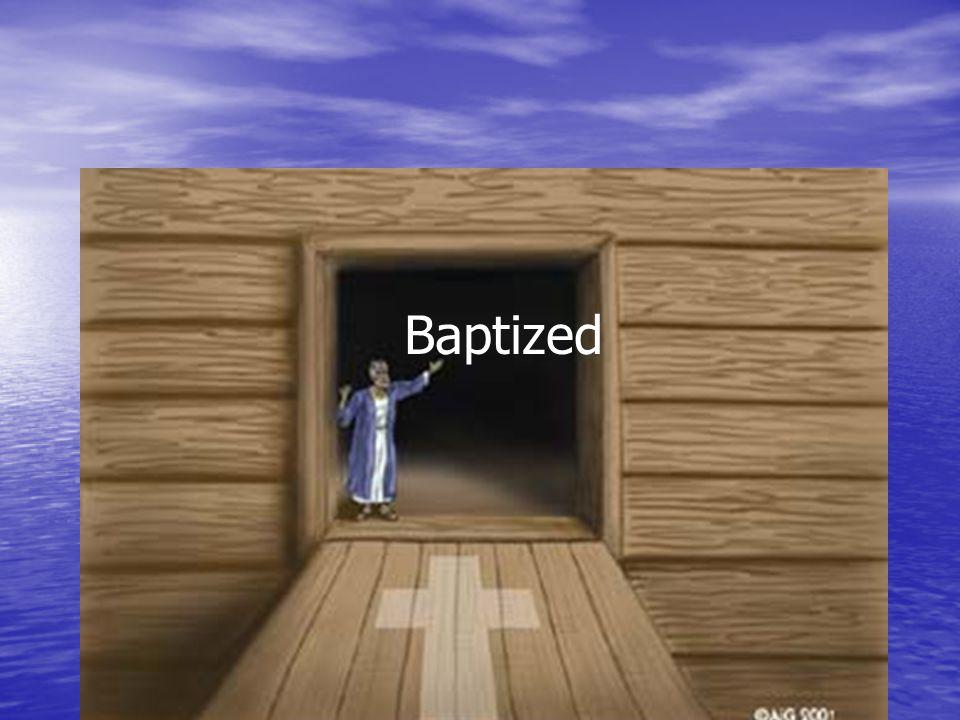 Baptized