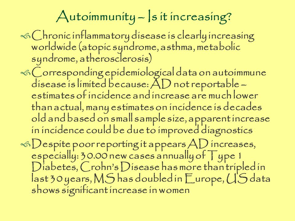 Autoimmunity – Is it increasing.