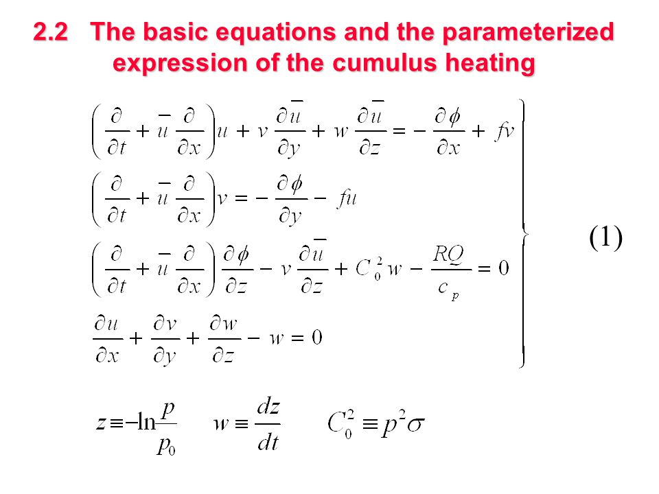 2.2 The basic equations and the parameterized expression of the cumulus heating (1)