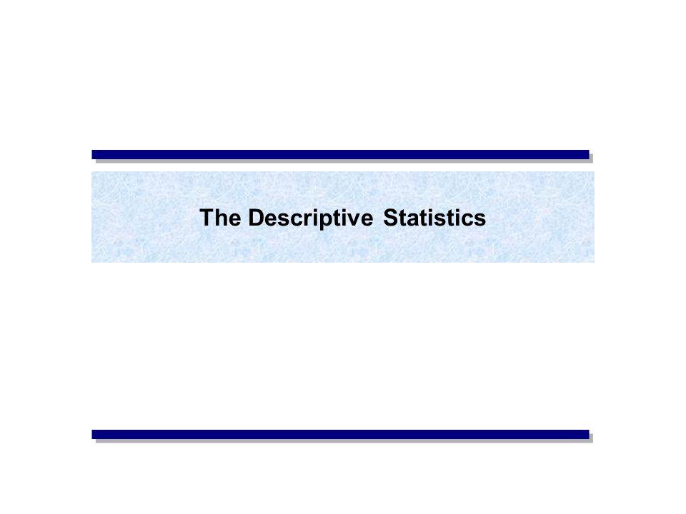 The Descriptive Statistics