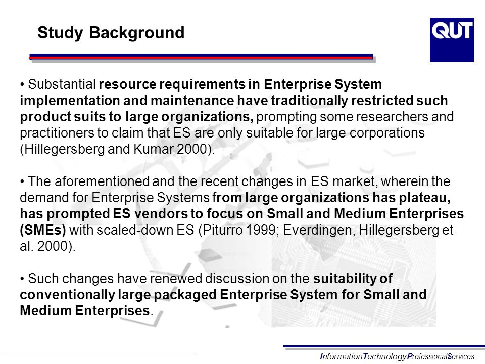 InformationTechnologyP rofessional S ervices From Yesterday… Focus is on SMEs – Kirill et al.