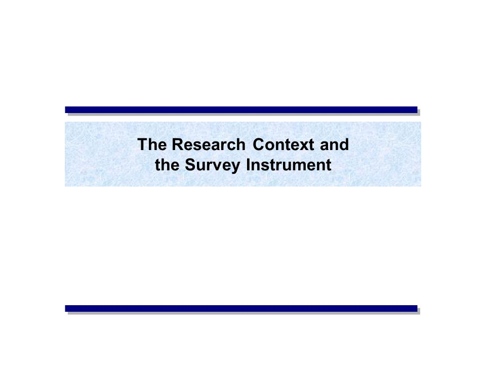The Research Context and the Survey Instrument