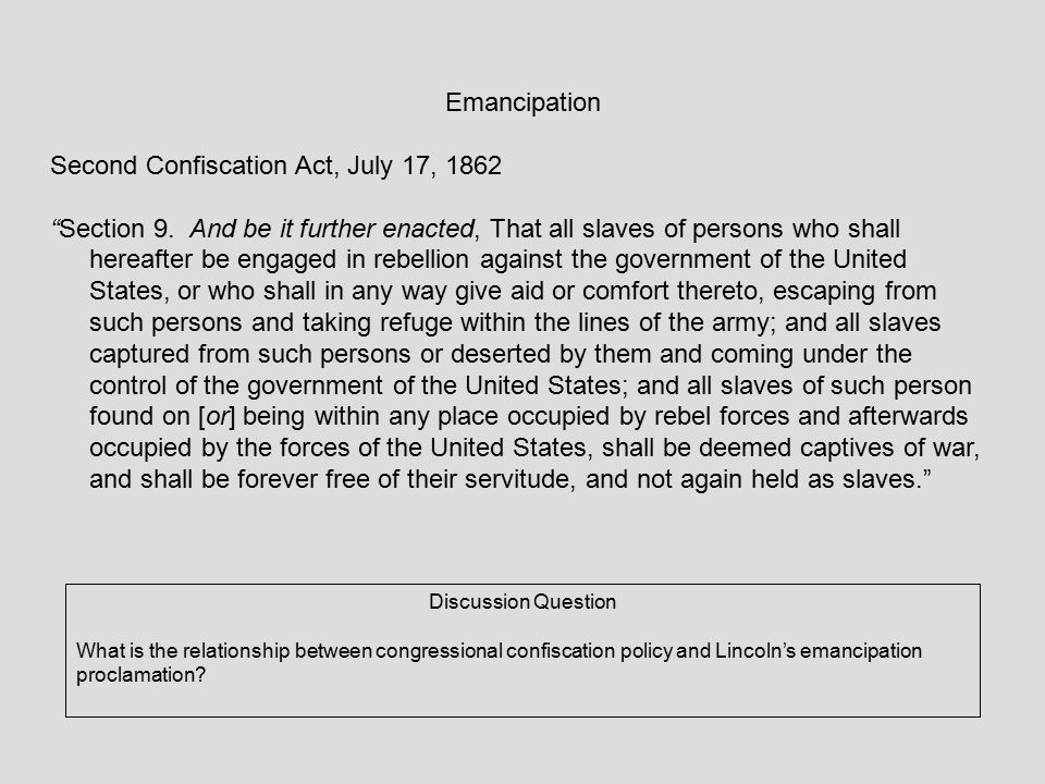 Emancipation Second Confiscation Act, July 17, 1862 Section 9.