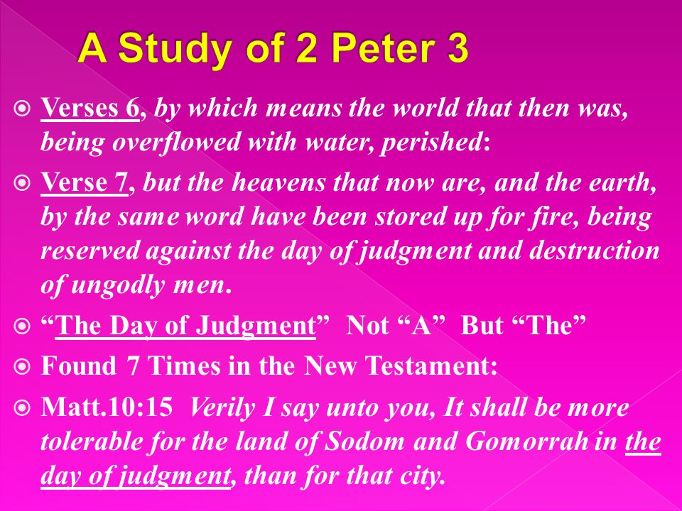  Matt.11:22 But I say unto you, it shall be more tolerable for Tyre and Sidon in the day of judgment than for you.