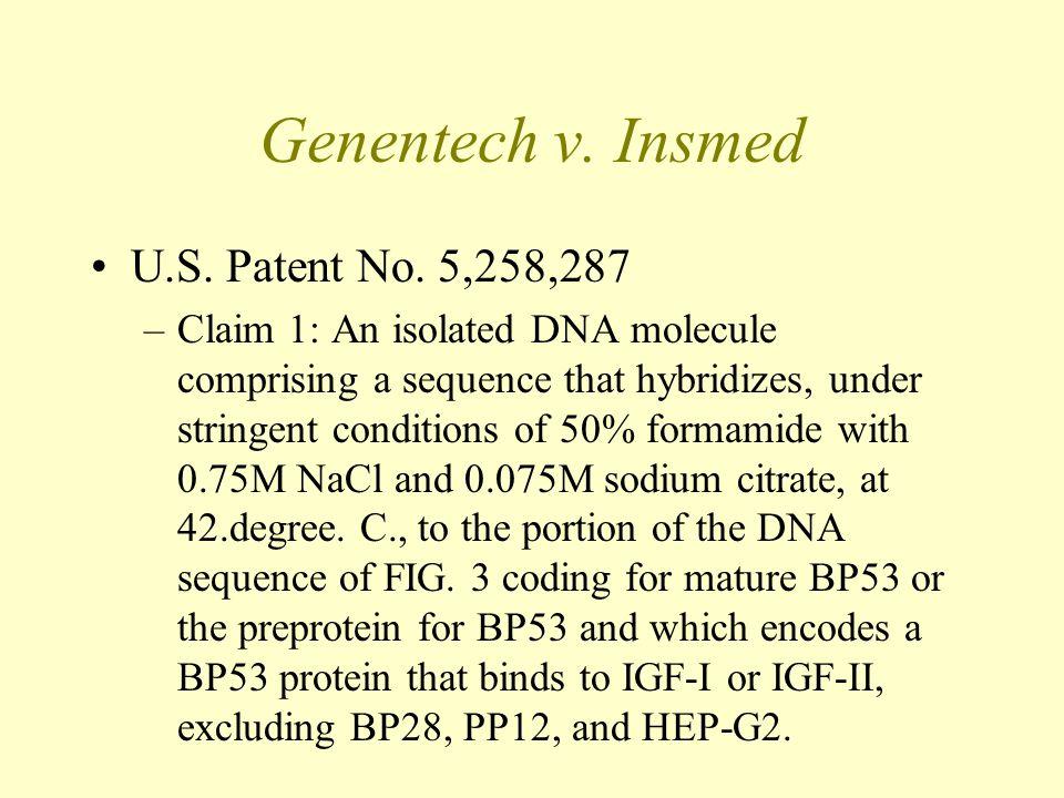 Genentech v. Insmed U.S. Patent No.