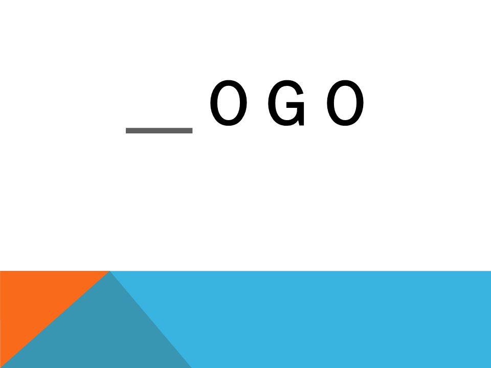 __ O G O