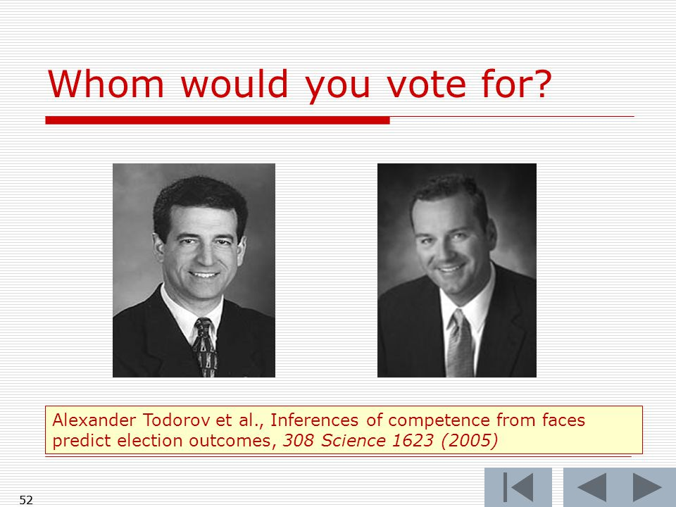 52 Whom would you vote for.