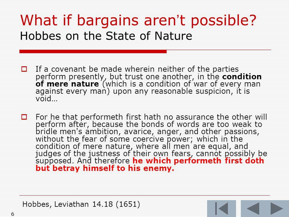 7 State of Nature 1.International Law 2.Weak Rule of Law 3.Unenforceability 7