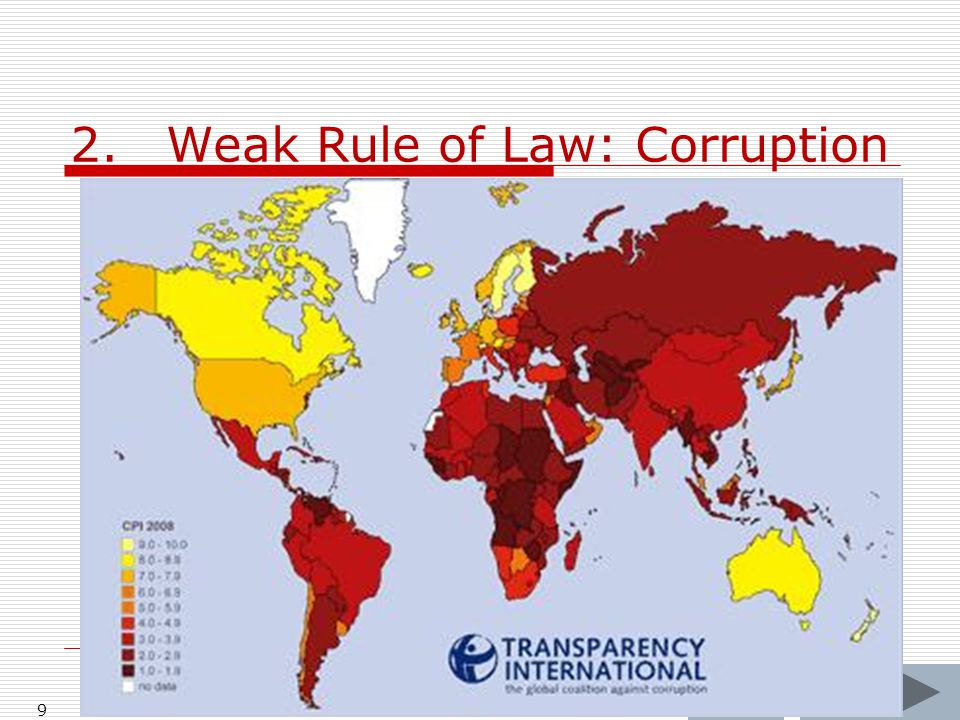 2.Weak Rule of Law: Corruption 9