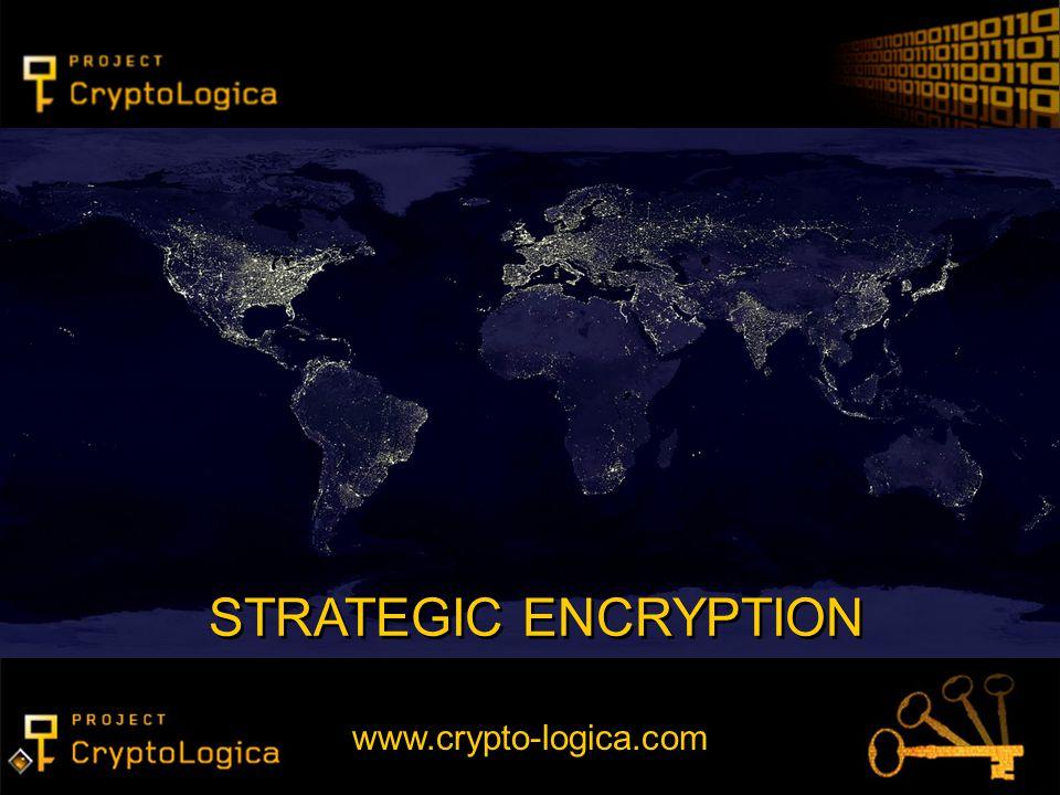 STRATEGIC ENCRYPTION www.crypto-logica.com