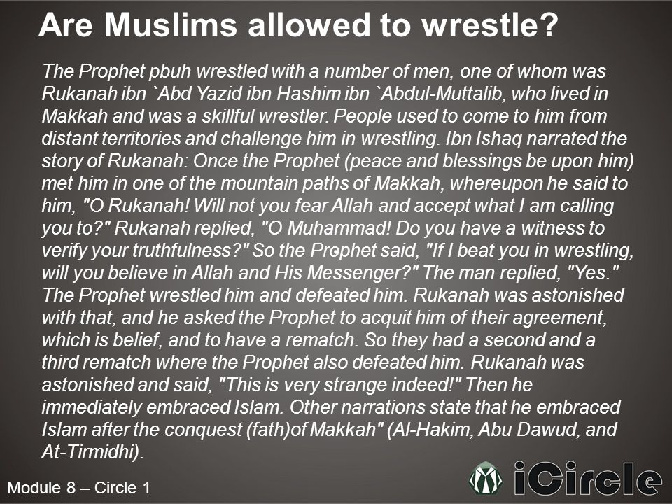 Module 8 – Circle 1 Are Muslims allowed to wrestle.