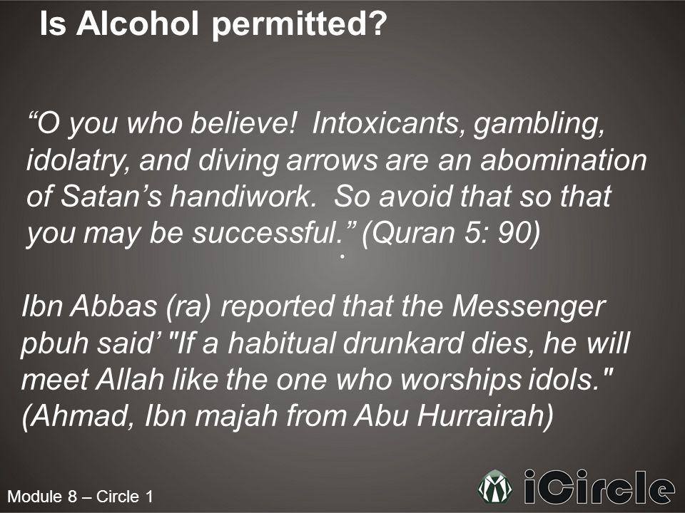 Module 8 – Circle 1 Can Muslims take Drugs.