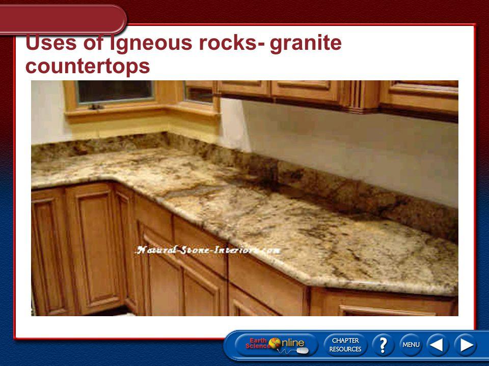 Uses of Igneous rocks- granite countertops