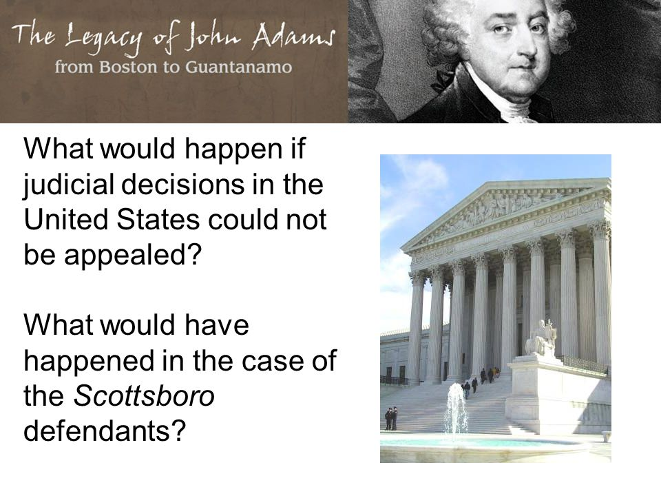 What would happen if judicial decisions in the United States could not be appealed.