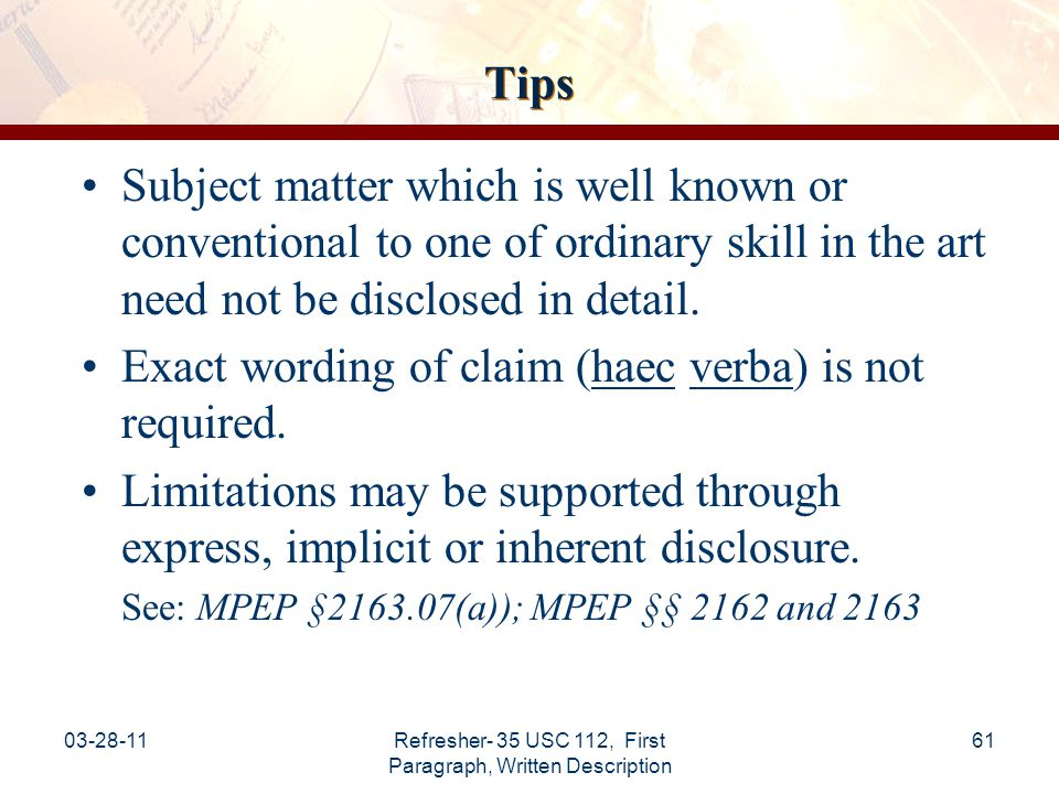 03-28-11Refresher- 35 USC 112, First Paragraph, Written Description 62 Tips: Not New Matter Correction of an obvious error where both the error and correction are apparent to one of ordinary skill in the art does not constitute new matter.