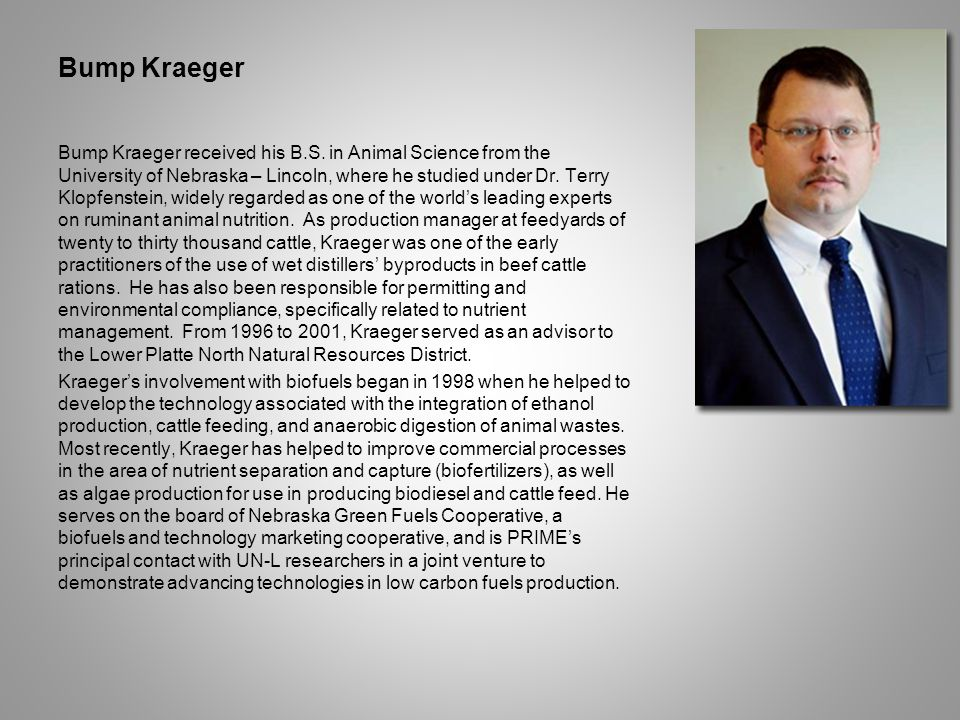 Bump Kraeger Bump Kraeger received his B.S.