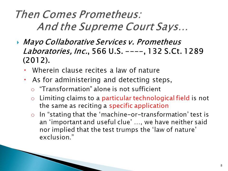 Mayo Collaborative Services v. Prometheus Laboratories, Inc., 566 U.S.