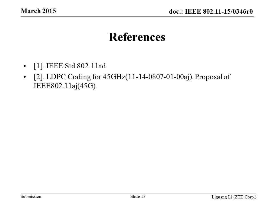 doc.: IEEE 802.11-15/0346r0 Submission March 2015 References [1].