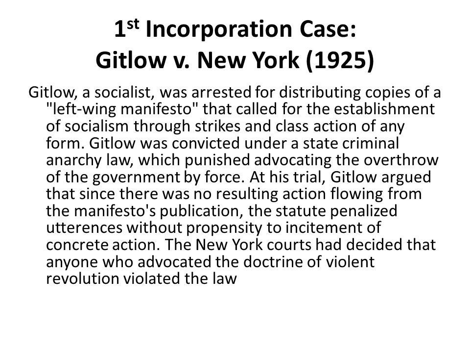 1 st Incorporation Case: Gitlow v.