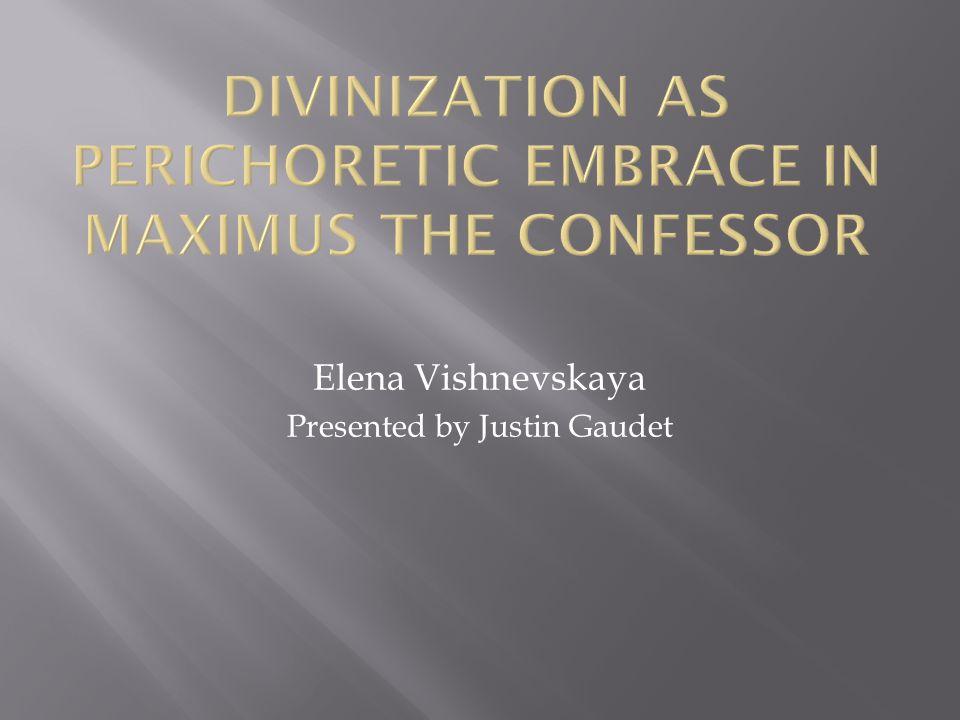 Elena Vishnevskaya Presented by Justin Gaudet