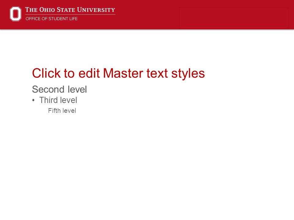 Click to edit Master text styles Second level Third level Fifth level