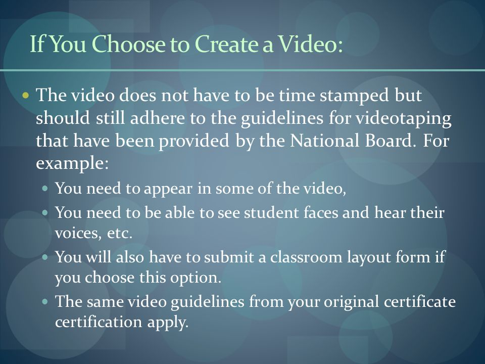 The video does not have to be time stamped but should still adhere to the guidelines for videotaping that have been provided by the National Board.