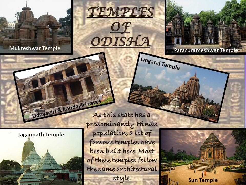Mukteshwar Temple Parasurameshwar Temple Udayagiri & Kandagiri caves Lingaraj Temple Jagannath Temple Sun Temple