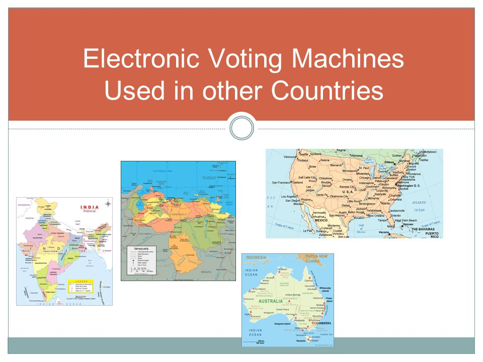 Electronic Voting Machines Used in other Countries