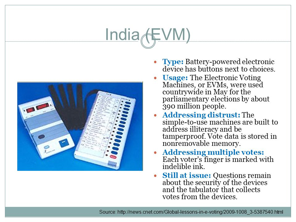 India (EVM) Type: Battery-powered electronic device has buttons next to choices.