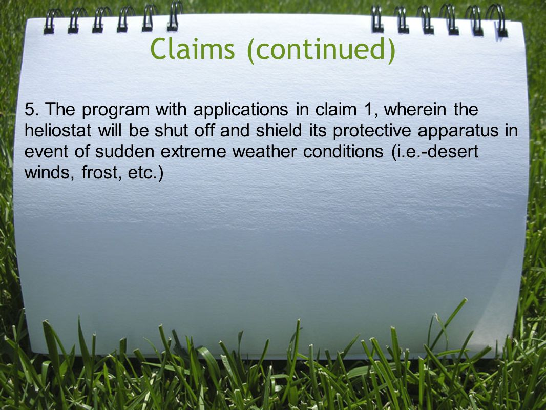 Claims (continued) 5.