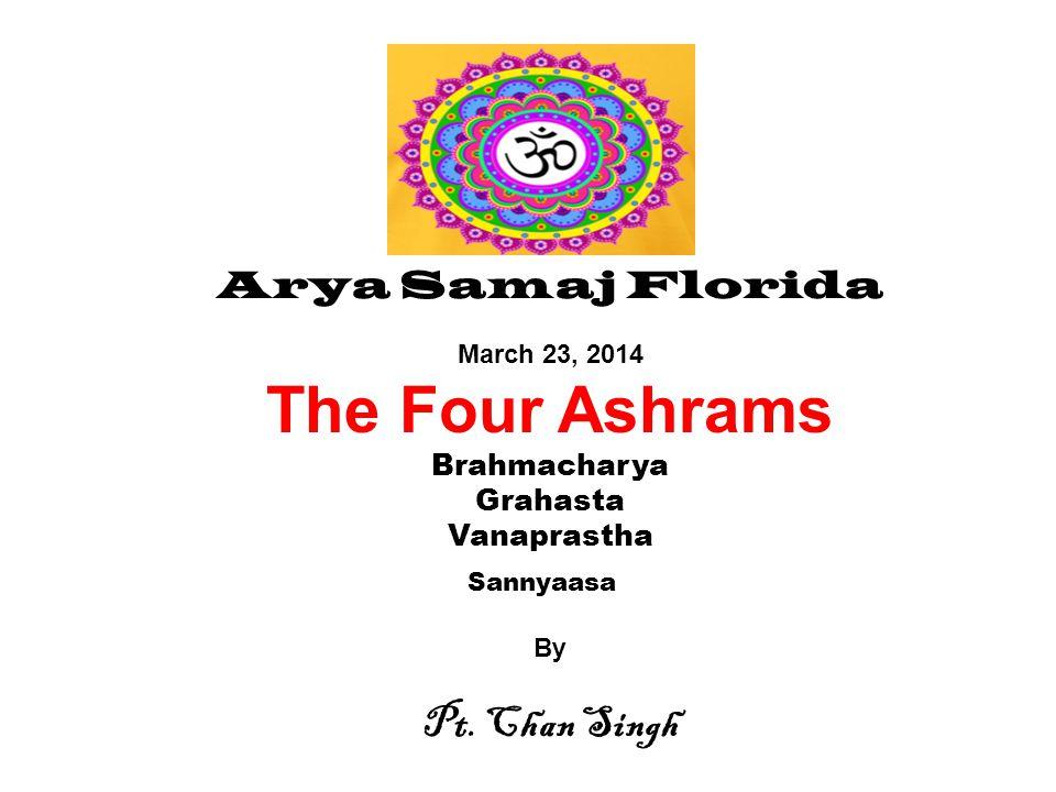 Marriage – early stage of Grahasta Ashram Grahasta Ashram