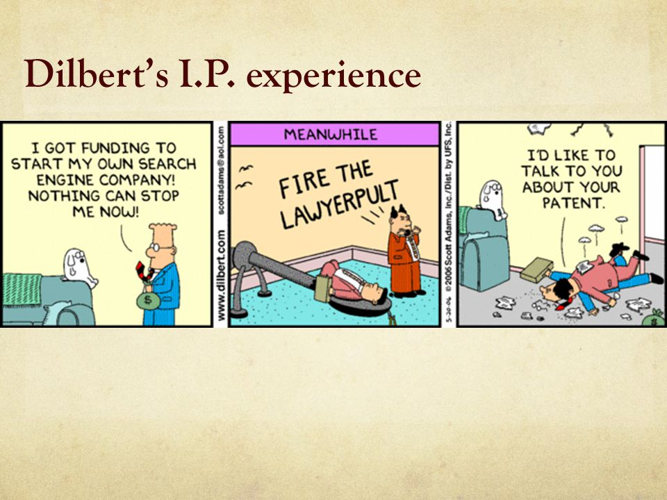 Dilbert's I.P. experience