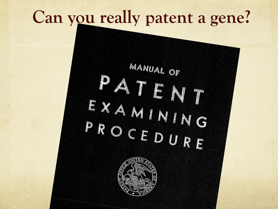 Can you really patent a gene