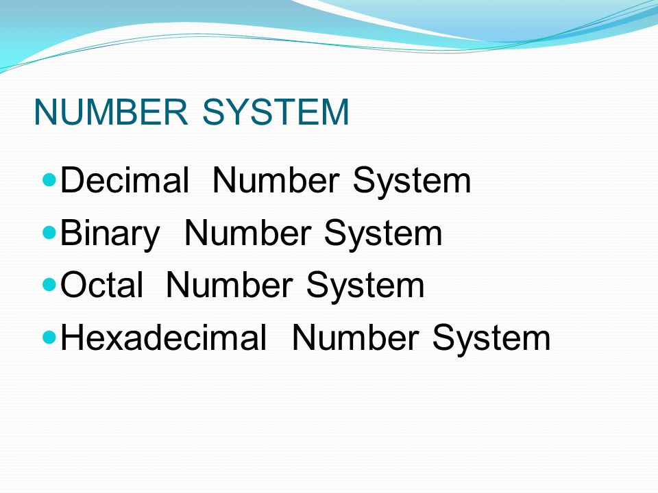 Decimal Number System The decimal system is composed of 1- numerals or symbols (Deca means 10, that is why this is called decimal system).