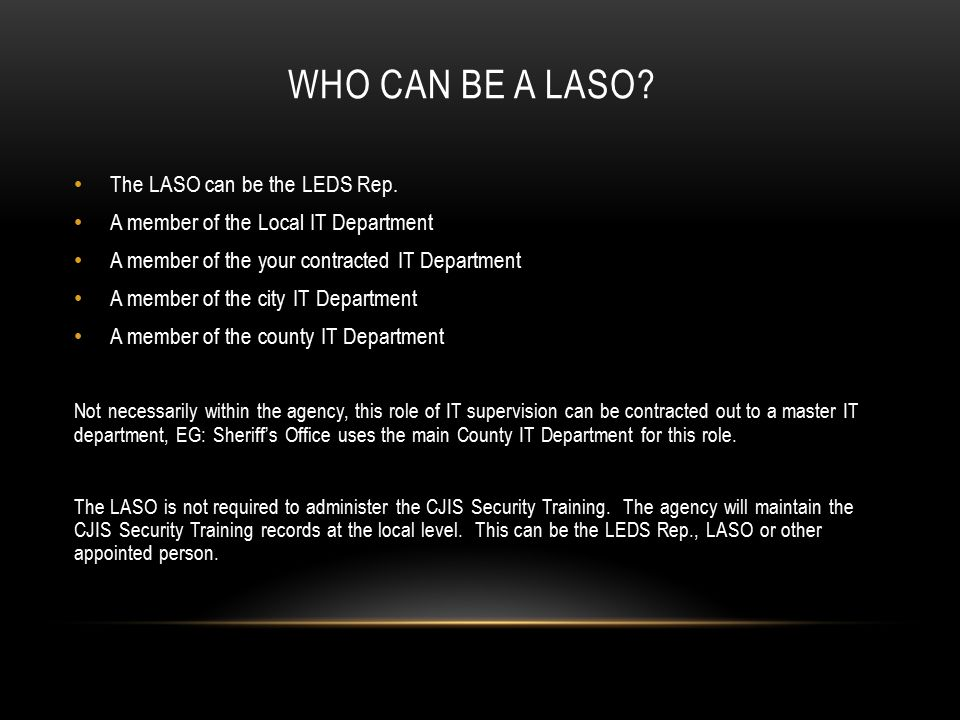 WHAT IS A LASO REQUIRED TO DO.