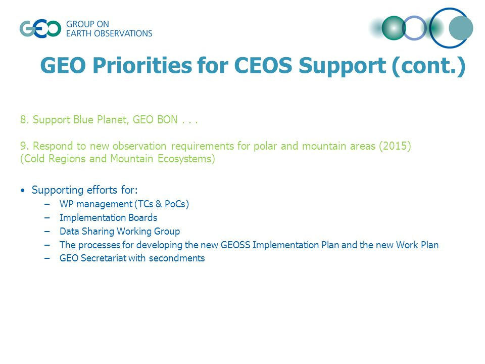 GEO Priorities for CEOS Support (cont.) 8. Support Blue Planet, GEO BON...